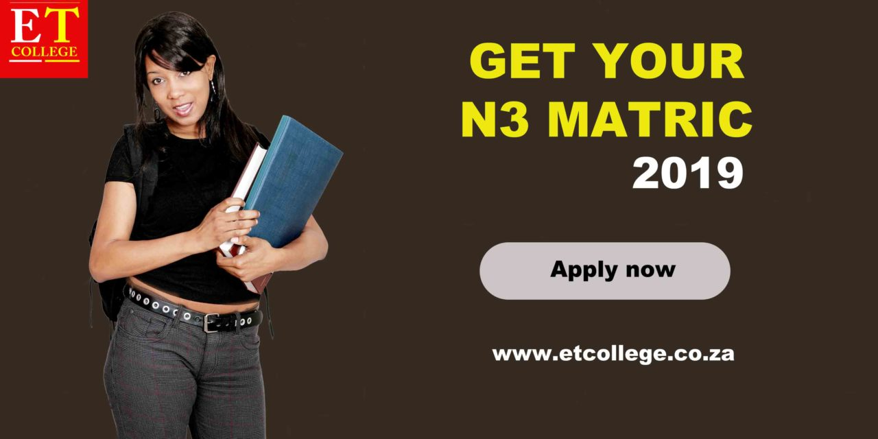 Technical Matric N3 registration open for 2019